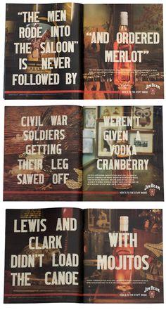 Great Print Advertising for Jim Beam Whiskey. Jim Beam, Vodka, Whiskey Girl, Gloss Matte, Poster Design, Graphic Design, Ad Design, Book Design, Layout Design