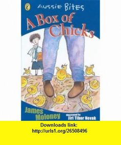 A A Box of Chicks (Aussie Bites) (9780141313610) James Moloney , ISBN-10: 0141313617  , ISBN-13: 978-0141313610 ,  , tutorials , pdf , ebook , torrent , downloads , rapidshare , filesonic , hotfile , megaupload , fileserve