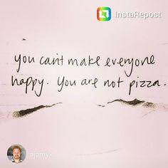 Sharing happy thoughts on a midweek! Remember you're not a pizza