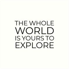 New quotes life adventure art prints ideas Home Quotes And Sayings, New Quotes, Life Quotes, Inspirational Quotes, Hindi Quotes, Travel The World Quotes, Best Travel Quotes, Packing Tips For Travel, New Travel