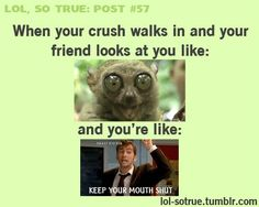 I do this to my friend. Or walk like a foot behind her when shes walking with her crush/boyfriend and casually compliment her crush.