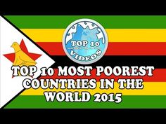 Top 10 Most Poorest Countries in the World 2015 - YouTube