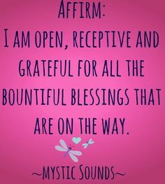 Grateful quote via Mystic Sounds on Facebook at www.Facebook.com/MysticSounds