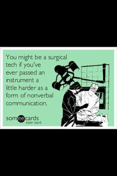 Happy Surgical Tech week!