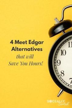 4 Meet Edgar Alternatives That Will Save You Hours of Social media Time #SocialMedia #Tools #TwitterMarketing #ContentMarketing