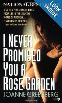 I Never Promised You a Rose Garden: Joanne Greenberg: 9780451160317: Amazon.com: Books