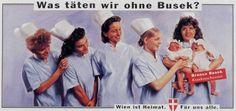 Read more: https://www.luerzersarchive.com/en/magazine/print-detail/12655.html Where would be we without Busek? Red insert: Branca Busek. Nurse. (Erhard Busek is the Austrian Minister of Science.) Pay-off: Vienna - Home for all of us. Tags: Albert Winkler,Gemeinde Wien,Rainer Stock,CAA, Vienna,Joe Ofenboeck