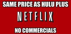 This meme is a good example of how we live in a generation where we need everything now. People do not like being taken away from their media content for commercials to the point that people will leave certain platforms to avoid watching them. Netflix has no commercials because they have other ways of funding and this pleases consumers and makes them loyal customers.