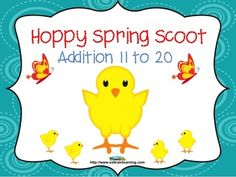 """Hoppy Spring Scoot is a fun and exciting game that gets all of your students moving. It can be used as a preview to see what your students already know, as a review or as an assessment after teaching addition facts 11 to 20.$ Includes: Directions to """"Scoot"""" 24 task cards and 4 Take a Break Cards if you have more than 24 students A recording sheet Answer Key Chick manipulatives"""