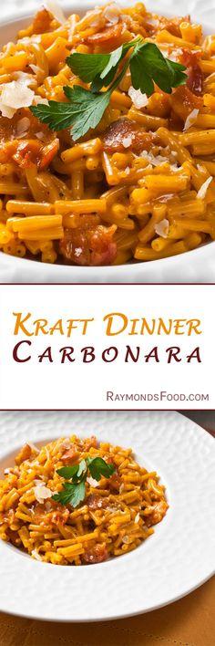 Kraft Dinner Carbonara Recipe 30 minute meals quick easy weekday kids gourmet