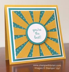 """Brian King: Stamp with Brian - 12/26/15.  (4-3/4"""" Square card---4"""" center). (Pin#1: Dies/ Stamps: Stampin Up.  Pin+: Nature: Rainbows/ Sunshine..."""