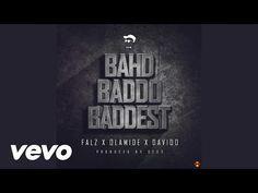 Falz ft. Olamide & Davido – Bhad Baddo Baddest