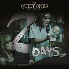 The quiet ones Olivia Cooke, Jane Harper, Friday Day, The Quiet Ones, Experiment, Lions, Studios, Movie Posters, Movies
