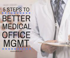 5 Steps to Better Medical Office Management https://medium.com/@webfor_megan/steps-to-better-medical-office-management-bfa5480b38cb#.qhws77gag