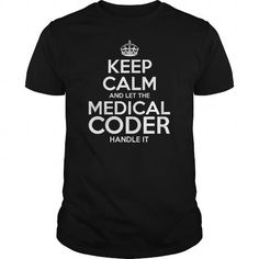 Awesome Tee For Medical Coder T Shirts, Hoodies, Sweatshirts. GET ONE ==> https://www.sunfrog.com/LifeStyle/Awesome-Tee-For-Medical-Coder-109326315-Black-Guys.html?41382