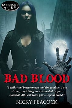 Bad Blood (Battle of the Undead Book 1) by Nicky Peacock, http://www.amazon.com/dp/B00N3GYIWE/ref=cm_sw_r_pi_dp_KUUtub1GE07TA
