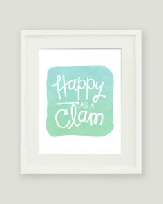8x10 Happy as a Clam Print