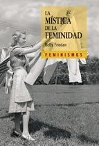 la mistica de la feminidad-betty friedan-9788437626178