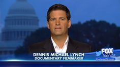 "Conservative filmmaker Dennis Michael Lynch said Wednesday during an appearance on ""Fox & Friends"" that he's convinced ISIS is in America and that members of the jihadist group entered the country by crossing the U.S.-Mexico border."