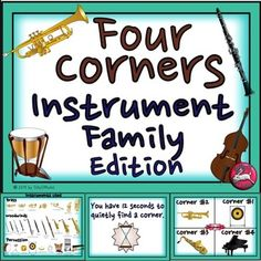 """4 Corners is a great music game for reinforcing instrument families (brass, woodwinds, strings, percussion, and keyboards).  There are 36 instruments used in this activity.  Check out the thumbnails to see them all.A favorite indoor recess game at my school is """"4 Corners.""""  Students sneak to a corner by the count of 10 and another player with their eyes closed calls out a corner number and the players standing in that corner are out."""