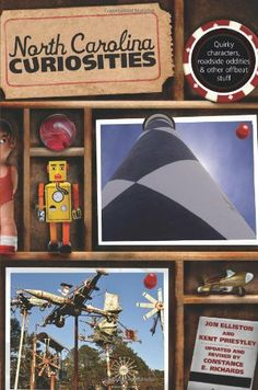 North Carolina Curiosities, 4th: Quirky Characters, Roadside Oddities & Other Offbeat Stuff (Curiosities Series) by Kent Priestley. $15.53. Publication: April 12, 2011. Publisher: Globe Pequot; Fourth edition (April 12, 2011). Series - Curiosities Series