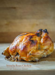Sriracha Roast Chicken Recipe with Sriracha Gravy from White on Rice Couple