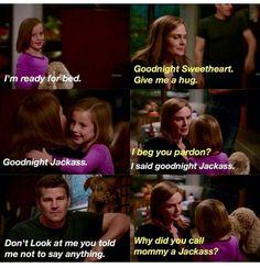 Little Christine, it makes me laugh still that u said this to Bones!!