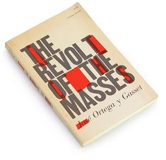 The Revolt of the Masses, by Ortega y Gasset — Book cover design from the 60s and 70s. | Book Worship™