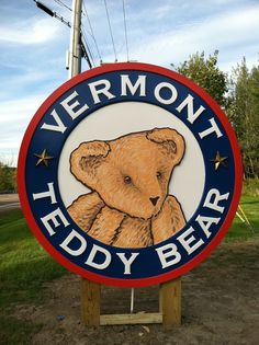 The new Vermont Teddy Bear sign at the factory in Shelburne, VT!