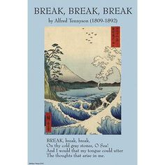 tennyson of aldworth and freshwater alfred tennyson st baron buyenlarge break break break by alfred lord tennyson vintage advertisement size 36