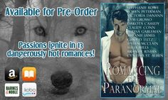 13 BRAND NEW paranormal stories from your favorite USA Today, New York Times, and Amazon Bestselling authors!!! US - http://www.amazon.com/dp/B00TUI7KK6 http://www.barnesandnoble.com/w/books/1121249890 Kobo- https://store.kobobooks.com/en-US/ebook/romancing-the-paranormal ITunes- https://itunes.apple.com/us/book/id968896087