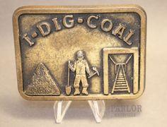 """Vintage """"I Dig Coal"""" belt buckle available at our eBay store! Vintage Belt Buckles, Store, Ebay, Larger, Shop"""