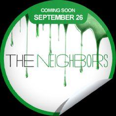 #TheNeighbors #ComingSoon 9/26/2012