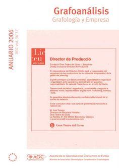 Revista Anuario Grafoanálisis  AGC vol.36-37. ANUARIO 2006  Grafología y Empresa http://www.grafoanalisis.com/ANUARIOAGC2006.pdf