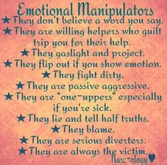 Emotional manipulators are devious in nature, they will belittle you while taking the stance of the victim. Know the signs.