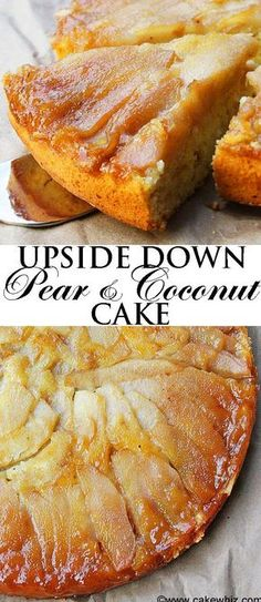 This soft and moist UPSIDE-DOWN PEAR COCONUT CAKE is a great way to use up all of those ripe pears. Top it off with some white chocolate shreds and it's a heavenly dessert! Pear Dessert Recipes, Fruit Recipes, Delicious Desserts, Cake Recipes, Cooking Recipes, Jelly Recipes, Desserts With Pears, Recipes With Pears, Pear Recipes Easy