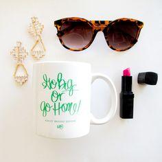 Ashely Brooke Designs Go Big or Go Home Mug – In High Cotton   $23