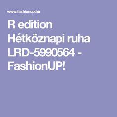 R edition Hétköznapi ruha LRD-5990564 - FashionUP!