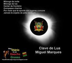 Diário de um Gaúcho Grosso: MÚSICA NATIVISTA GAÚCHA - CLAVE DE LUA - MIGUEL MA...