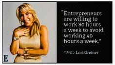 Entrepreneurs are willing to work 80 hours a week to avoid working 40 hours a week. ~ Lori Greiner entrepreneur Own Bus