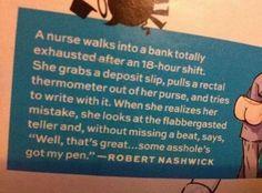 A nurse walks into a bank...