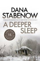 A Deeper Sleep: A Kate Shugak Investigation 15 By Dana Stabenow - KATE SHUGAK is a native Aleut working as a private investigator in Alaska. She's 5 foot 1 inch tall, carries a scar that runs from ear to ear across her throat and owns half-wolf, half-husky dog named Mutt. Resourceful, strong-willed, defiant, Kate is tougher than your average heroine - and she needs to be to survive the worst the Alaskan wilds can throw at her.