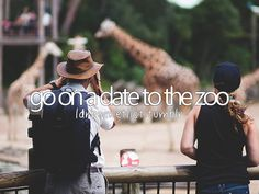go on a date to the zoo #bucketlist