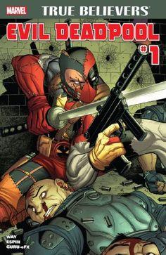 True Believers: Evil Deadpool #1 __UN__