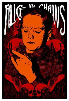 Scrojo Alice In Chains Poster Alice In Chains  Belly Up Aspen 11/21/2006 Artist: Scrojo 13 x 19 inches
