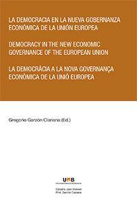 La democracia en la nueva gobernanza económica de la Unión Europea.    Marcial Pons, 2015