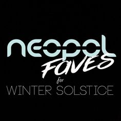 """Check out """"Neopol Faves for Winter Solstice"""" by neopol on Mixcloud"""