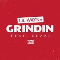 Lil Wayne Ft Drake-Grindin(GroovanattiMix) by Nephu Da Son on SoundCloud