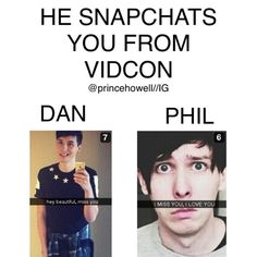 photoshopped BUT THIS IS WHY DAN AND PHIL NEED TO GET SNAPCHAT HERES A PETITION TO SIGH ABOUT IThttps://www.change.org/p/phil-lester-get-amazingphil-to-join-snapchat?recruiter=372301888&utm_source=share_petition&utm_medium=copylink