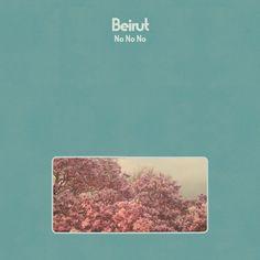 """Yes, yes and yes to Beirut's """"No No No"""" (buy at y-fimusic.com)"""
